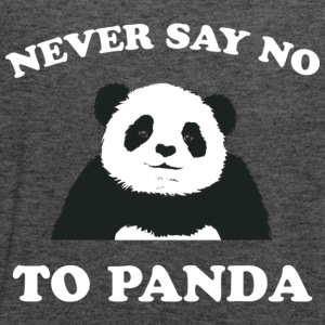 Deep heather Never Say No To Panda - White Women's T-Shirts - Women's Flowy Tank Top by Bella
