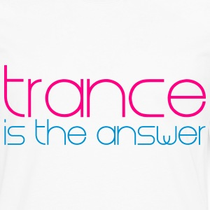 White Trance is the Answer Hoodies - Men's Premium Long Sleeve T-Shirt