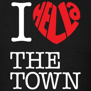 I Hella Love The Town - Men's T-Shirt