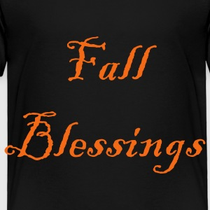 fall_blessings Sweatshirts - Toddler Premium T-Shirt