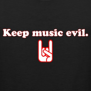 Keep Music Evil T Shirt - Men's Premium Tank