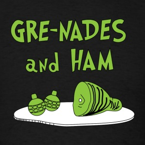 Gre-nades and Ham Hoodies - Men's T-Shirt