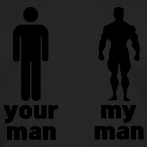 your man vs my man Women's T-Shirts - Men's Premium Long Sleeve T-Shirt