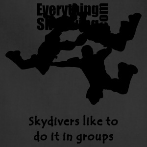 Skydivers Like To Do It In Groups - Adjustable Apron