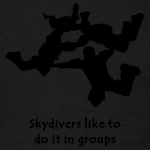 Skydivers Like To Do It In Groups - Men's T-Shirt