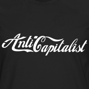 Anti-Capitalist - Men's Premium Long Sleeve T-Shirt