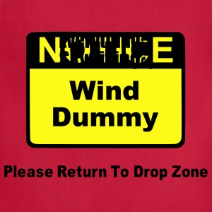 Notice Wind Dummy Please Return To Drop Zone Hoodies - Adjustable Apron