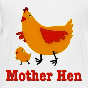 Mother Hen Kids' Shirts - Toddler Premium T-Shirt