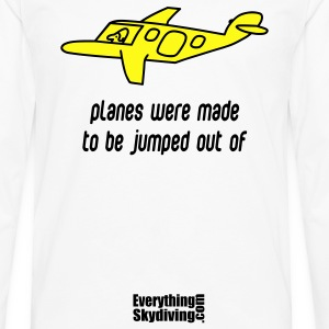 Planes Were Made To Be Jumped Out Of - Men's Premium Long Sleeve T-Shirt