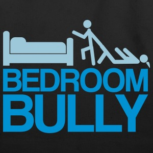 Bedroom Bully - Eco-Friendly Cotton Tote