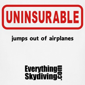 Uninsurable Jumps Out Of Airplanes - Adjustable Apron