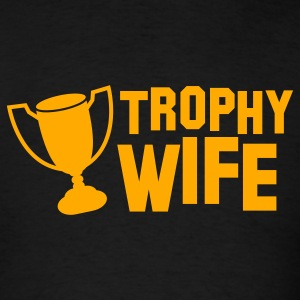 trophy wife Tanks - Men's T-Shirt