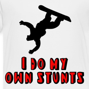 Snowboarding I Do My Own Stunts Kids' Shirts - Toddler Premium T-Shirt