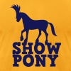 SHOW PONY T-Shirts - Men's T-Shirt by American Apparel