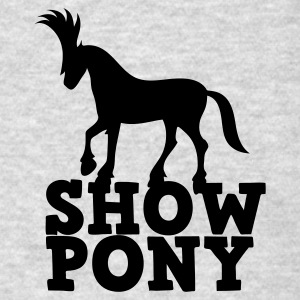 SHOW PONY Sweatshirts - Men's T-Shirt