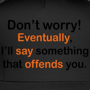Men's I'll Offend You Tee - Trucker Cap