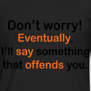 Men's I'll Offend You Tee - Men's Premium Long Sleeve T-Shirt