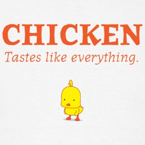 Chicken Tastes Like Everything Hoodie - Men's T-Shirt