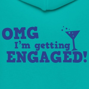 omg im getting engaged with coaktail glass marriage Women's T-Shirts - Unisex Fleece Zip Hoodie by American Apparel