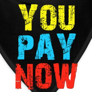 You Pay Now Kids' Shirts - Bandana