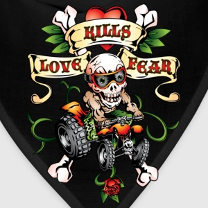 Love Kills Fear Quad Style - Bandana