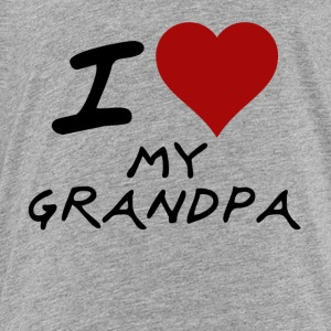 i heart my grandpa Sweatshirts - Toddler Premium T-Shirt