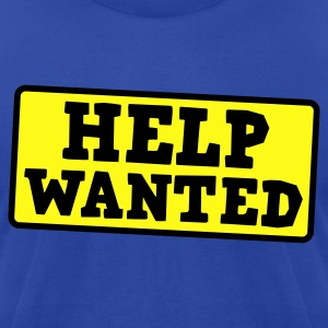 help wanted Hoodies - Men's T-Shirt by American Apparel