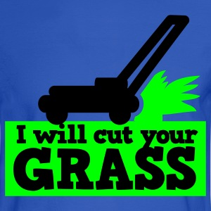 I will cut your grass simple lawn mower Hoodies - Men's Long Sleeve T-Shirt