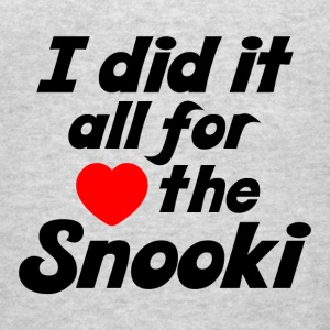 All For The Snooki - Men's T-Shirt