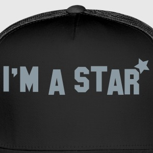 im a star! celebrity! Women's T-Shirts - Trucker Cap