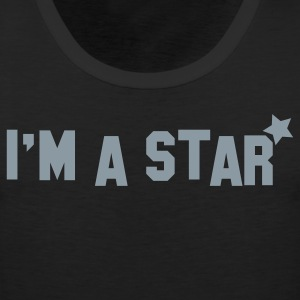 im a star! celebrity! Women's T-Shirts - Men's Premium Tank