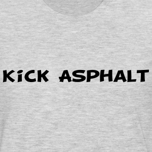 Kick Asphalt Sweatshirts - Men's Premium Long Sleeve T-Shirt