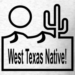 West Texas Native - Men's T-Shirt