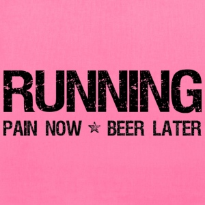 Running Pain Now Beer Later Women's T-Shirts - Tote Bag