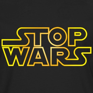 Stop Wars - Men's Premium Long Sleeve T-Shirt