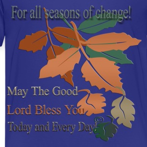 all_seasons_that_change Sweatshirts - Toddler Premium T-Shirt