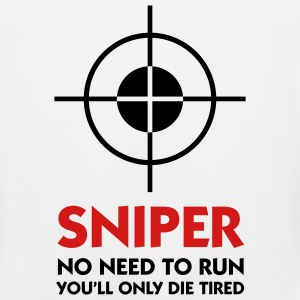 Sniper No Need To Run (2c) T-Shirts - Men's Premium Tank