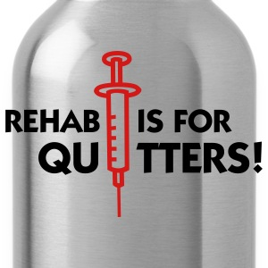 Rehab Is For Quitters 2 (2c) Hoodies - Water Bottle