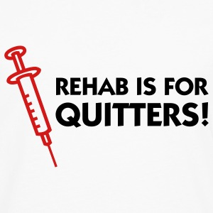 Rehab Is For Quitters 1 (2c) Hoodies - Men's Premium Long Sleeve T-Shirt