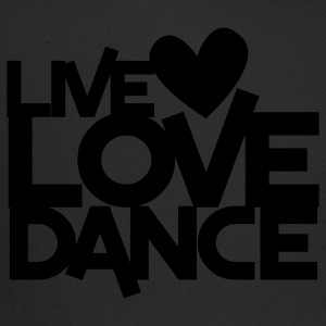 live love dance T-Shirts - Trucker Cap
