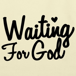 waiting for god T-Shirts - Eco-Friendly Cotton Tote