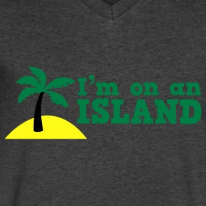 im on an island Long Sleeve Shirts - Men's V-Neck T-Shirt by Canvas
