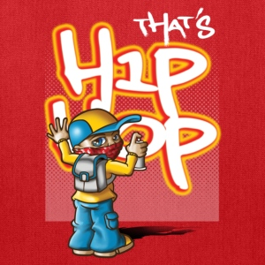 That's hip-hop T-Shirts - Tote Bag
