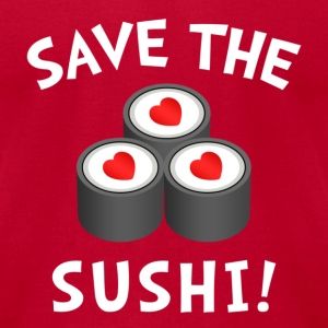 Save The Sushi! Sweatshirts - Men's T-Shirt by American Apparel