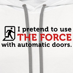 The Force Automatic Doors (2c) Polo Shirts - Contrast Hoodie