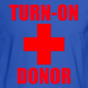 Turn-On Donor Hoodies - Men's Long Sleeve T-Shirt
