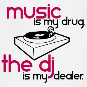 Music is my Drug the DJ is my Dealer T-Shirts - Adjustable Apron