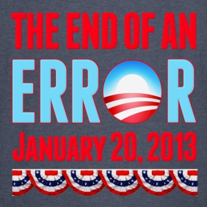 The End of An Error January 20, 2013 Anti Obama Hoodies - Vintage Sport T-Shirt