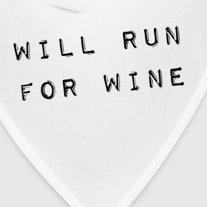 will run for wine Tanks - Bandana