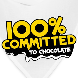 100 percent committed to chocolate T-Shirts - Bandana